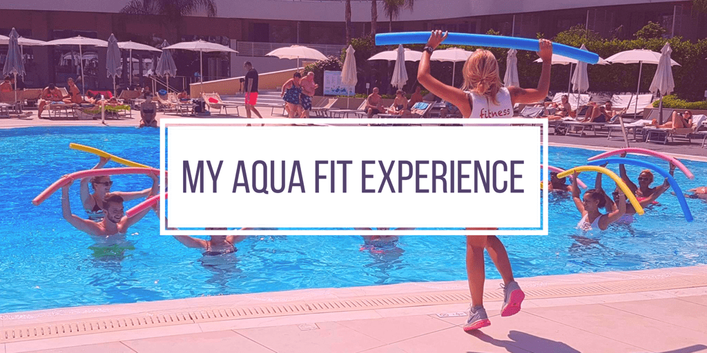 My Aqua Fit Experience
